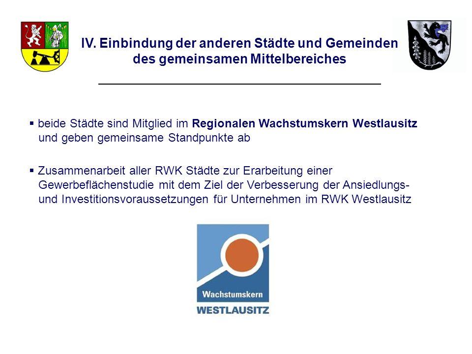beide Städte sind Mitglied im Regionalen Wachstumskern Westlausitz und geben gemeinsame Standpunkte ab Zusammenarbeit aller RWK Städte zur Erarbeitung