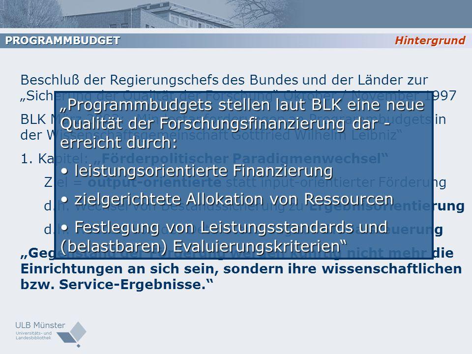 Beschluß der Regierungschefs des Bundes und der Länder zur Sicherung der Qualität der Forschung Oktober / November 1997 BLK März 2003: Mindestanforder