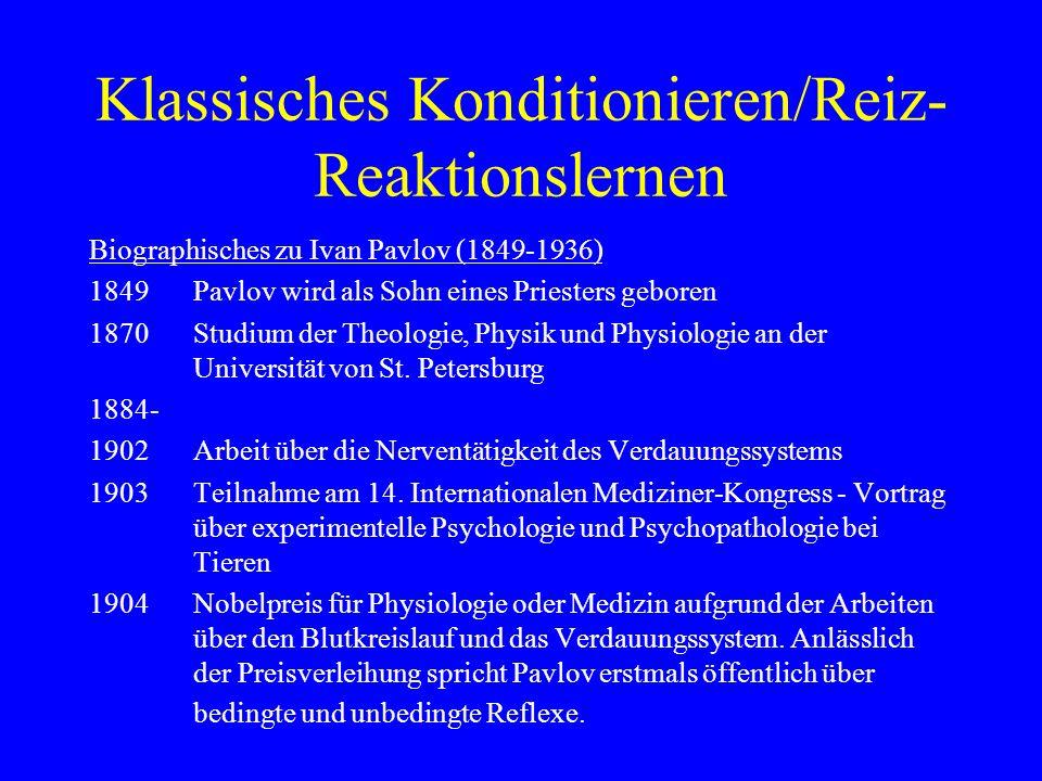 Klassisches Konditionieren/Reiz- Reaktionslernen 1906Beginn der jahrelangen Arbeiten über die Funktion der höheren Nerventätigkeit 1916Veröffentlichung der Untersuchung Physiologie und Psychologie beim Studium der höheren Nerventätigkeit der Tiere 1936Pavlov stirbt in Leningrad (heute wieder St.