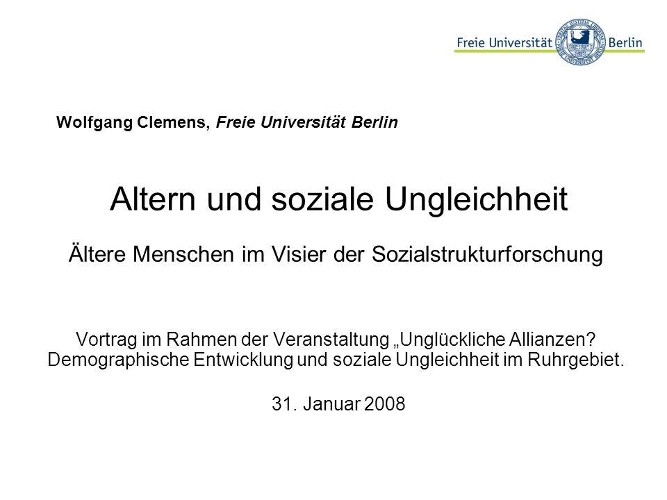 Altern und soziale Ungleichheit Ältere Menschen im Visier der Sozialstrukturforschung Vortrag im Rahmen der Veranstaltung Unglückliche Allianzen? Demo