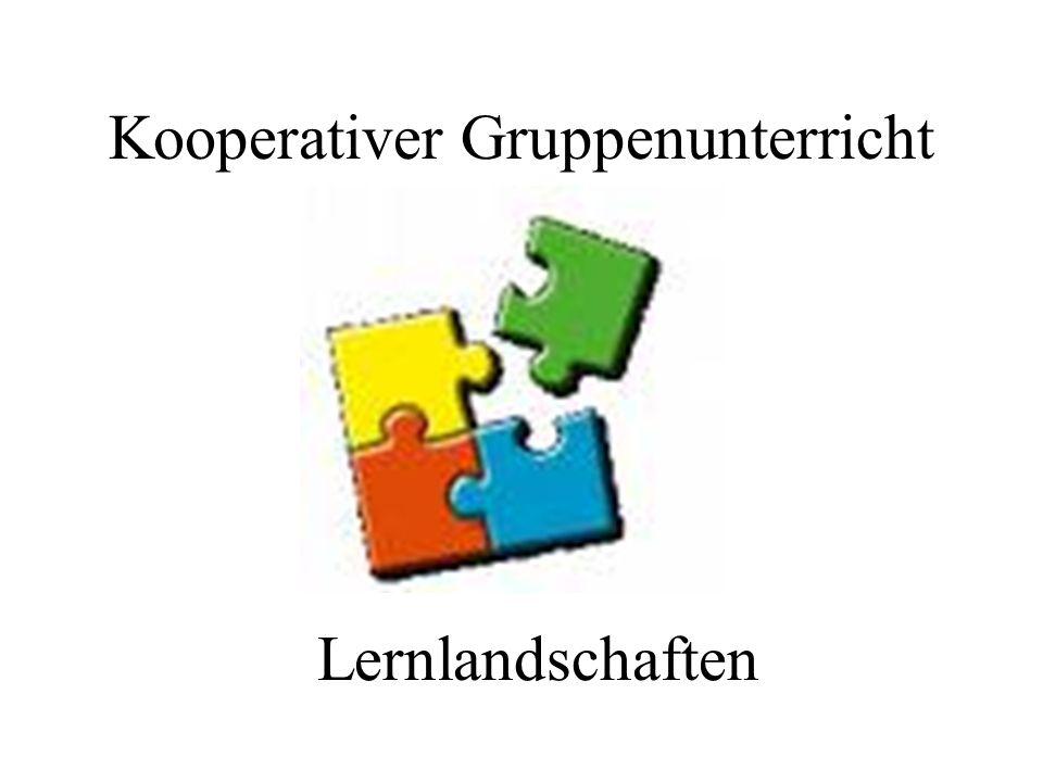 Kooperativer Gruppenunterricht Lernlandschaften