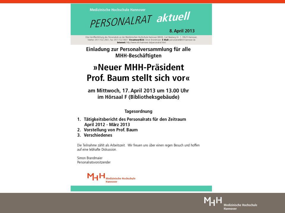 Dienstvereinbarung Die MHH auf dem Weg ins Jahr 2013 Ausschluss betriebsbedingter Kündigungen Die folgenden Jahre werden durch vielfältige Veränderungen gekennzeichnet sein.