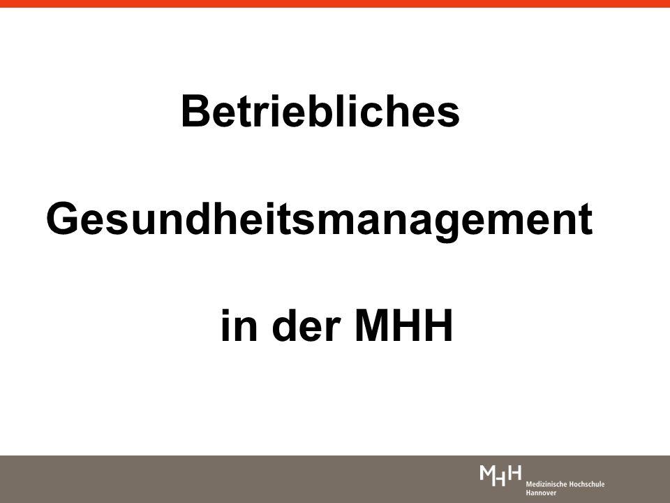 Betriebliches Gesundheitsmanagement in der MHH