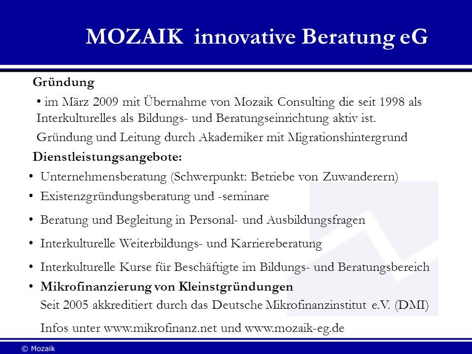 Dienstleistungsangebote: Unternehmensberatung (Schwerpunkt: Betriebe von Zuwanderern) Existenzgründungsberatung und -seminare Beratung und Begleitung