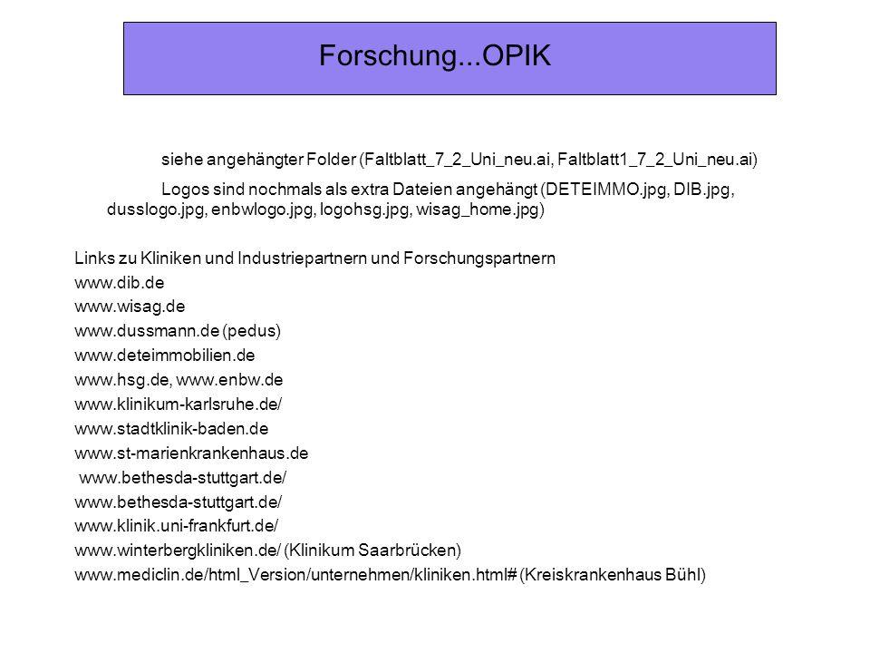 Forschung...OPIK siehe angehängter Folder (Faltblatt_7_2_Uni_neu.ai, Faltblatt1_7_2_Uni_neu.ai) Logos sind nochmals als extra Dateien angehängt (DETEI