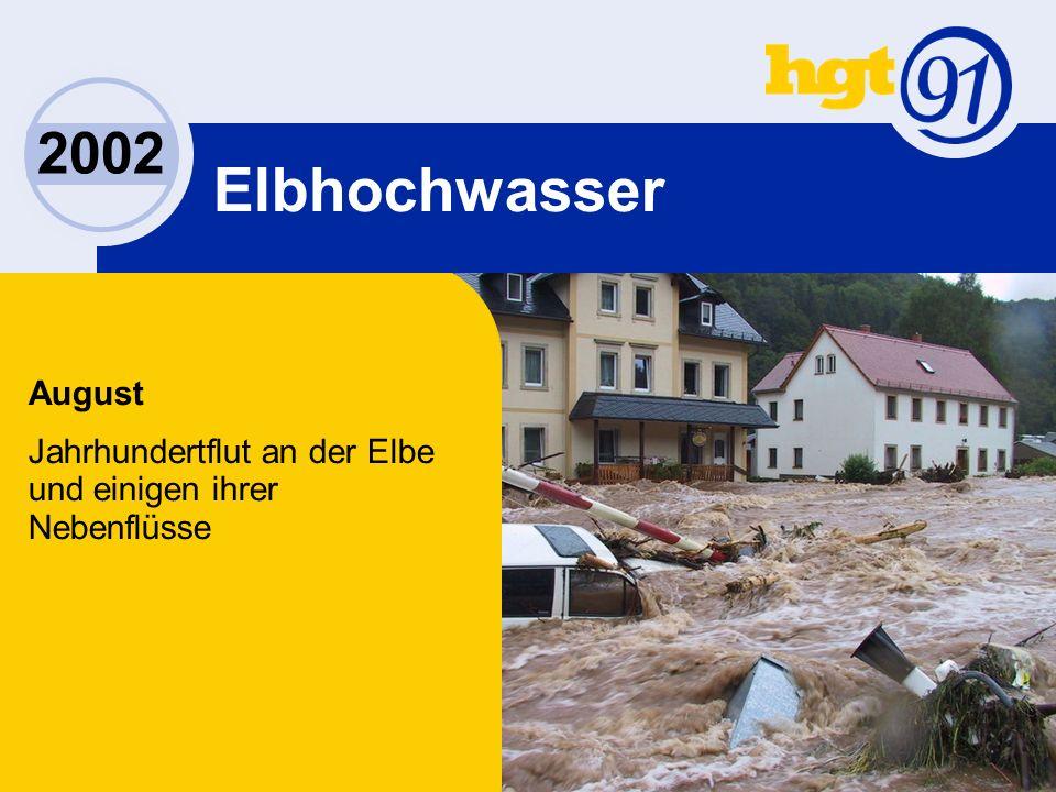 2002 Elbhochwasser August Jahrhundertflut an der Elbe und einigen ihrer Nebenflüsse