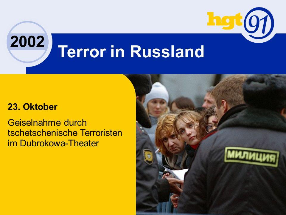 2002 Terror in Russland 23.