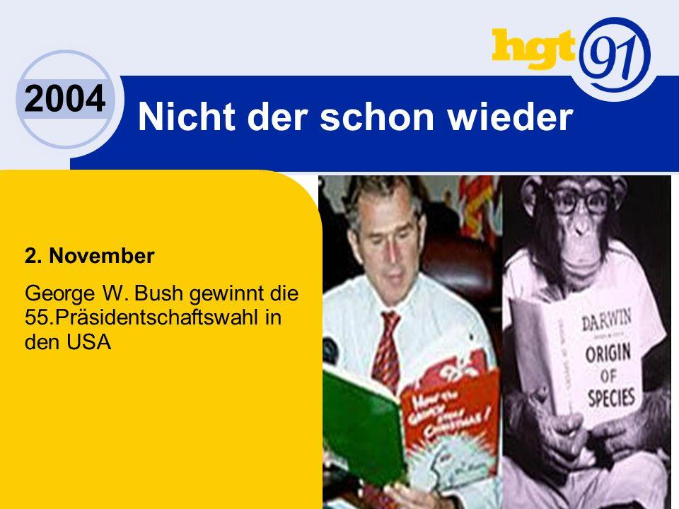 2004 2. November George W.