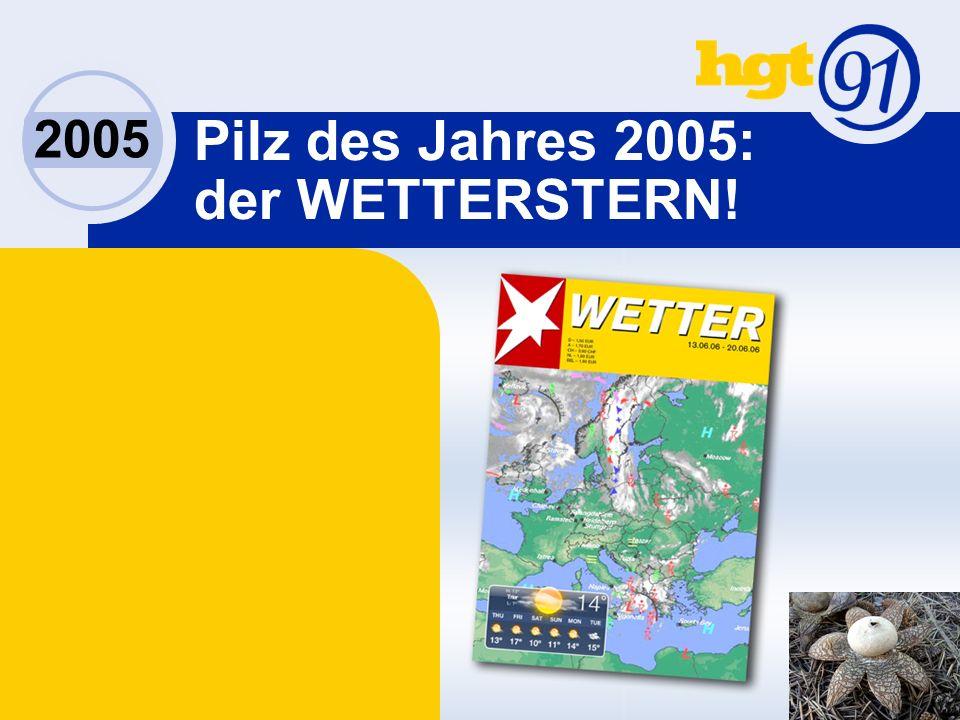 2005 Pilz des Jahres 2005: der WETTERSTERN!