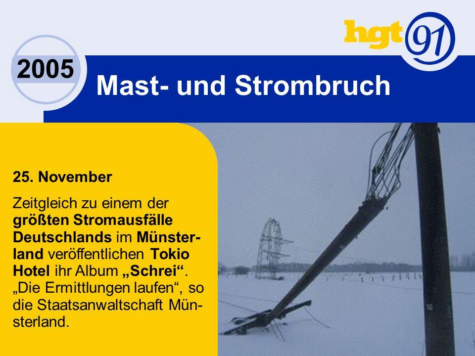 2005 Mast- und Strombruch 25.