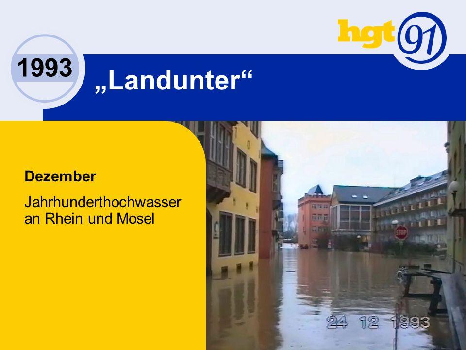 Dezember Jahrhunderthochwasser an Rhein und Mosel 1993 Landunter
