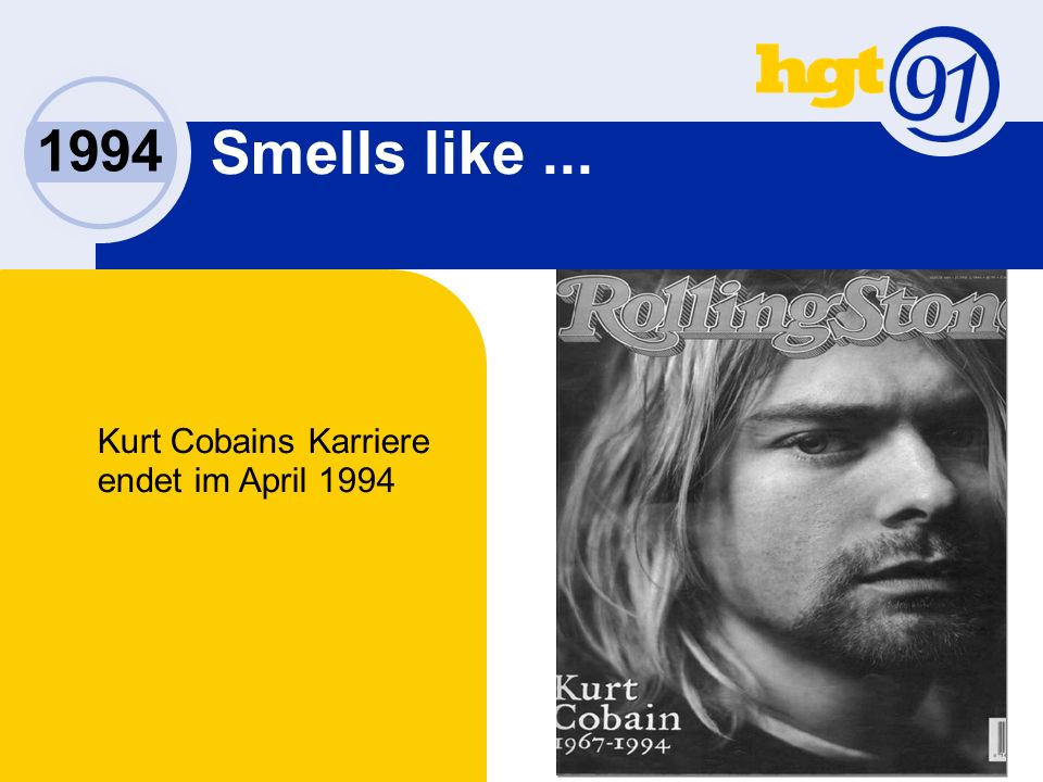 1994 Smells like... Kurt Cobains Karriere endet im April 1994