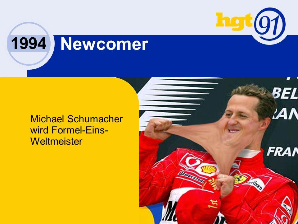 1994 Newcomer Michael Schumacher wird Formel-Eins- Weltmeister