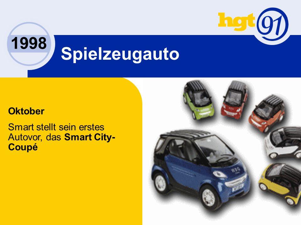 1998 Spielzeugauto Oktober Smart stellt sein erstes Autovor, das Smart City- Coupé