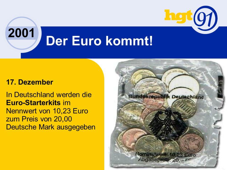 2001 Der Euro kommt. 17.