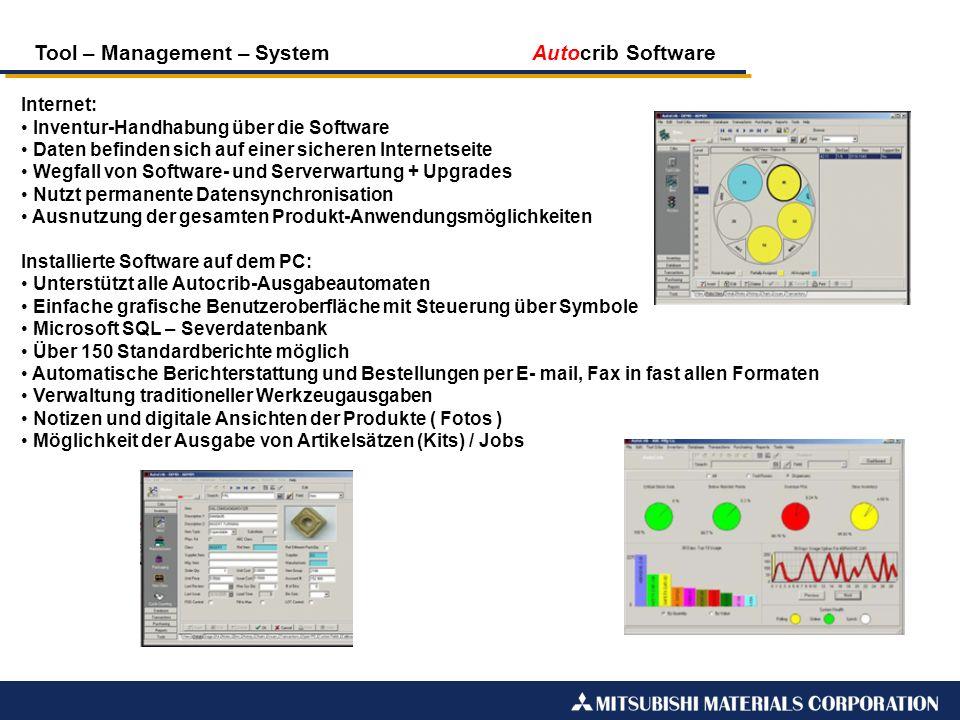 Tool – Management – System Autocrib Software Internet: Inventur-Handhabung über die Software Daten befinden sich auf einer sicheren Internetseite Wegf