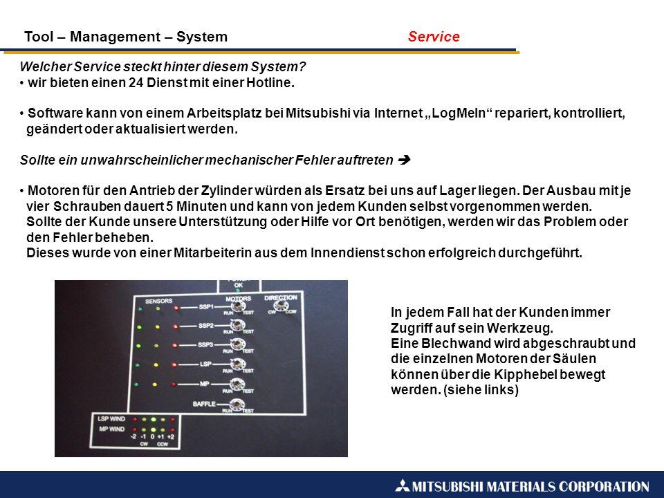 Tool – Management – System Service Welcher Service steckt hinter diesem System? wir bieten einen 24 Dienst mit einer Hotline. Software kann von einem