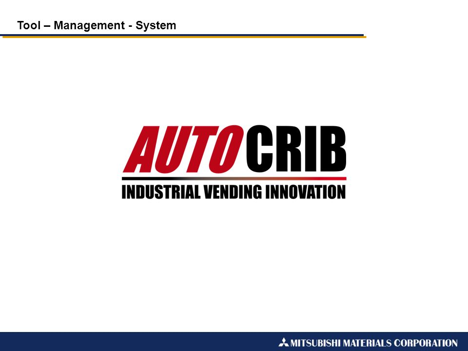 Tool – Management - System