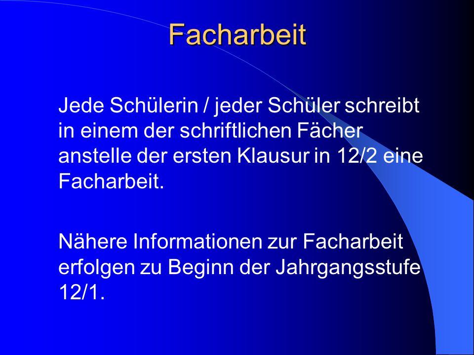 Schriftlichkeit der Fächer In 13.2 werden Klausuren geschrieben in den beiden Leistungskursen, im 3. Abiturfach sowie in der neu einsetzenden Fremdspr