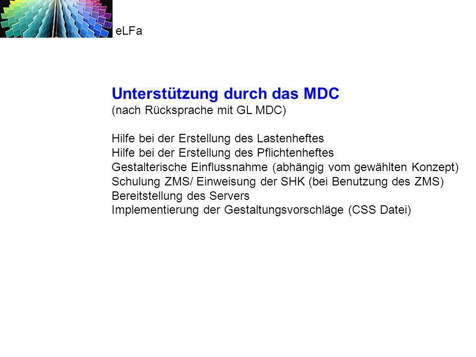 Unterstützung durch das MDC (nach Rücksprache mit GL MDC) Hilfe bei der Erstellung des Lastenheftes Hilfe bei der Erstellung des Pflichtenheftes Gesta