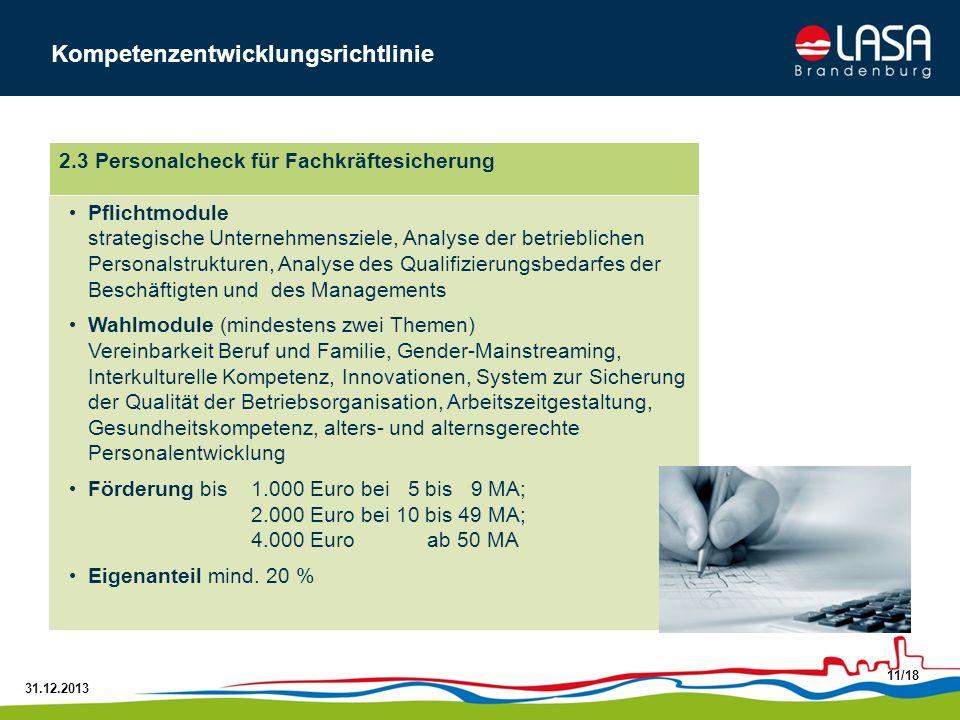 31.12.2013 11/18 Pflichtmodule strategische Unternehmensziele, Analyse der betrieblichen Personalstrukturen, Analyse des Qualifizierungsbedarfes der B