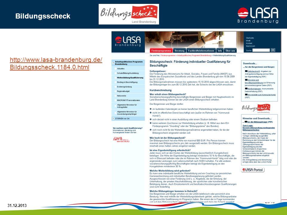 31.12.2013 20/18 http://www.lasa-brandenburg.de/ Bildungsscheck.1184.0.html Bildungsscheck