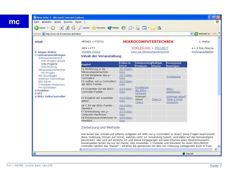 Seite 7 Prof. J. WALTER Kurstitel Stand: März 2006 mc Die Internetseite zur Mikrocomputertechnik