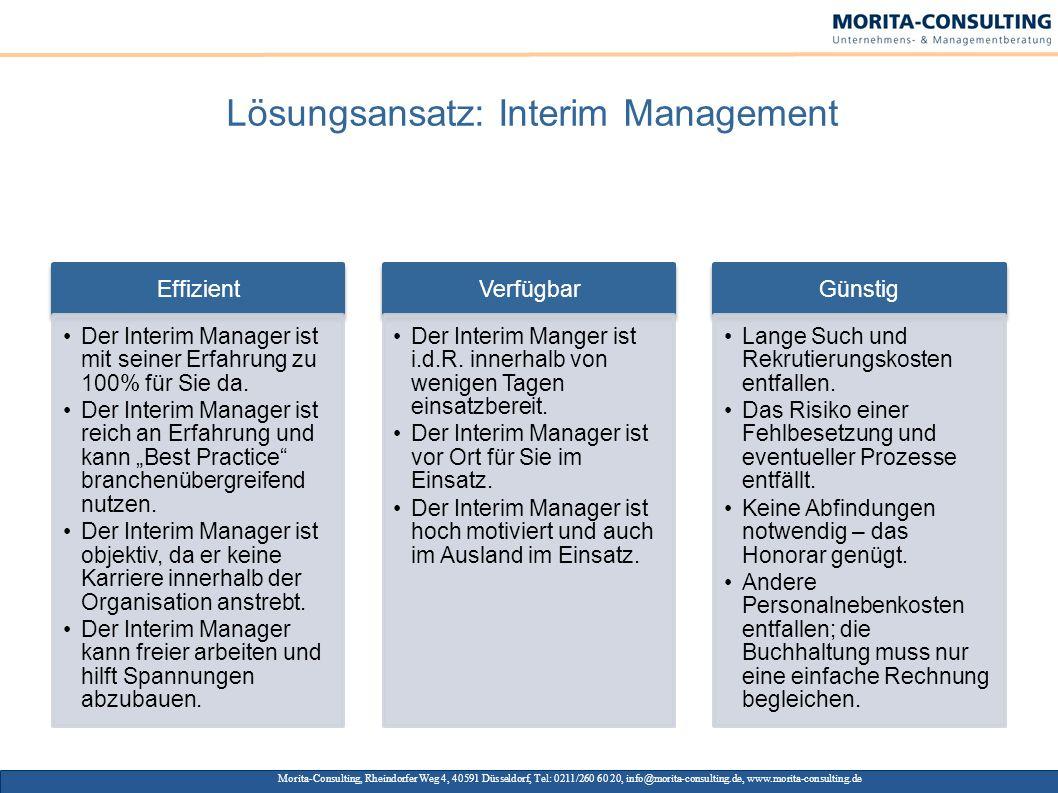 Lösungsansatz: Interim Management Effizient Der Interim Manager ist mit seiner Erfahrung zu 100% für Sie da. Der Interim Manager ist reich an Erfahrun
