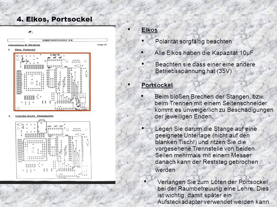 4. Keramik-Kondensatoren, Spannungsregler Kondensatoren: Wie links dargestellt, werden die Keramikkondensatoren angelötet. Spannungsregler: Pins unmit