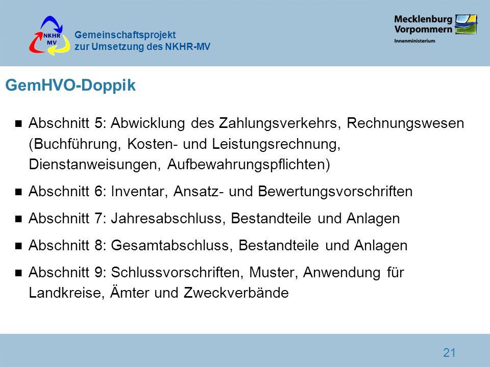 Gemeinschaftsprojekt zur Umsetzung des NKHR-MV 21 GemHVO-Doppik n Abschnitt 5: Abwicklung des Zahlungsverkehrs, Rechnungswesen (Buchführung, Kosten- u
