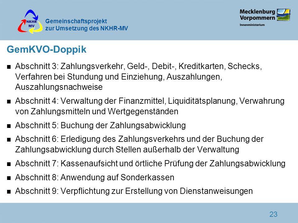 Gemeinschaftsprojekt zur Umsetzung des NKHR-MV 23 GemKVO-Doppik n Abschnitt 3: Zahlungsverkehr, Geld-, Debit-, Kreditkarten, Schecks, Verfahren bei St