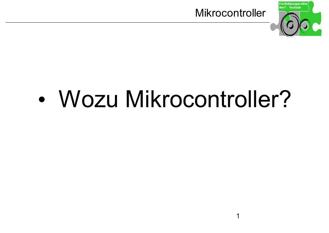 Mikrocontroller 1 Wozu Mikrocontroller?