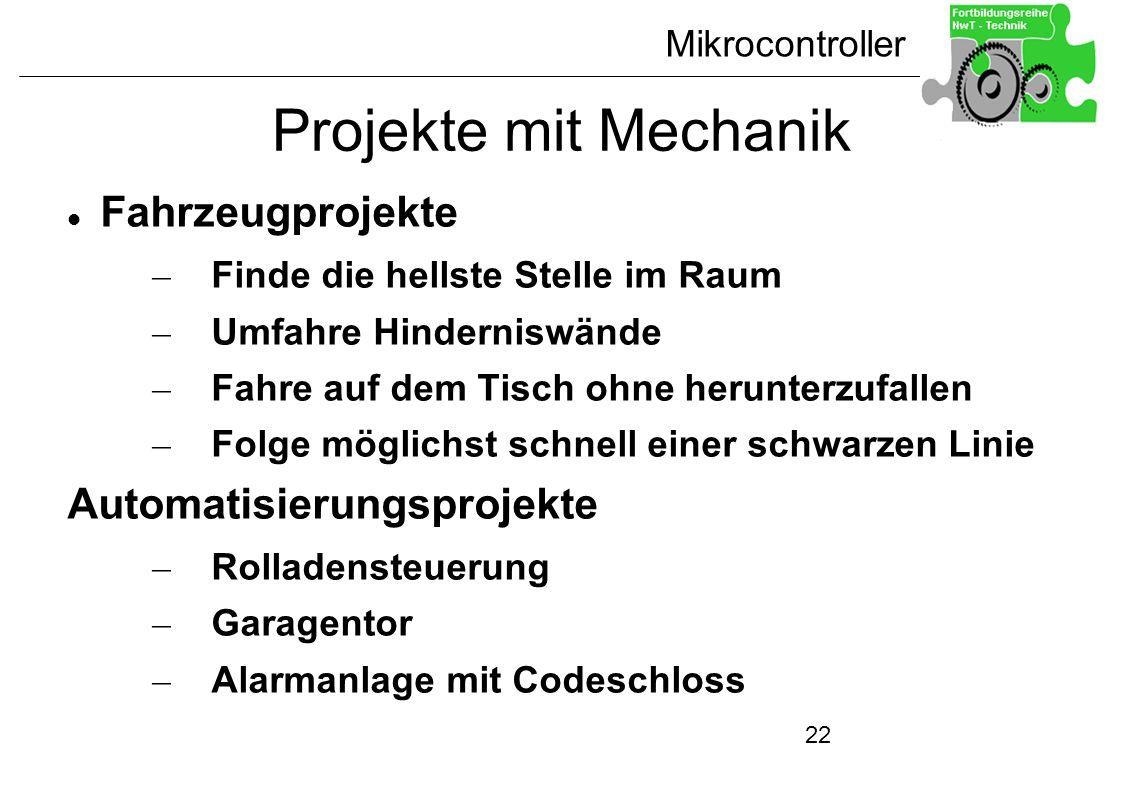 Mikrocontroller 22 Projekte mit Mechanik Fahrzeugprojekte – Finde die hellste Stelle im Raum – Umfahre Hinderniswände – Fahre auf dem Tisch ohne herun