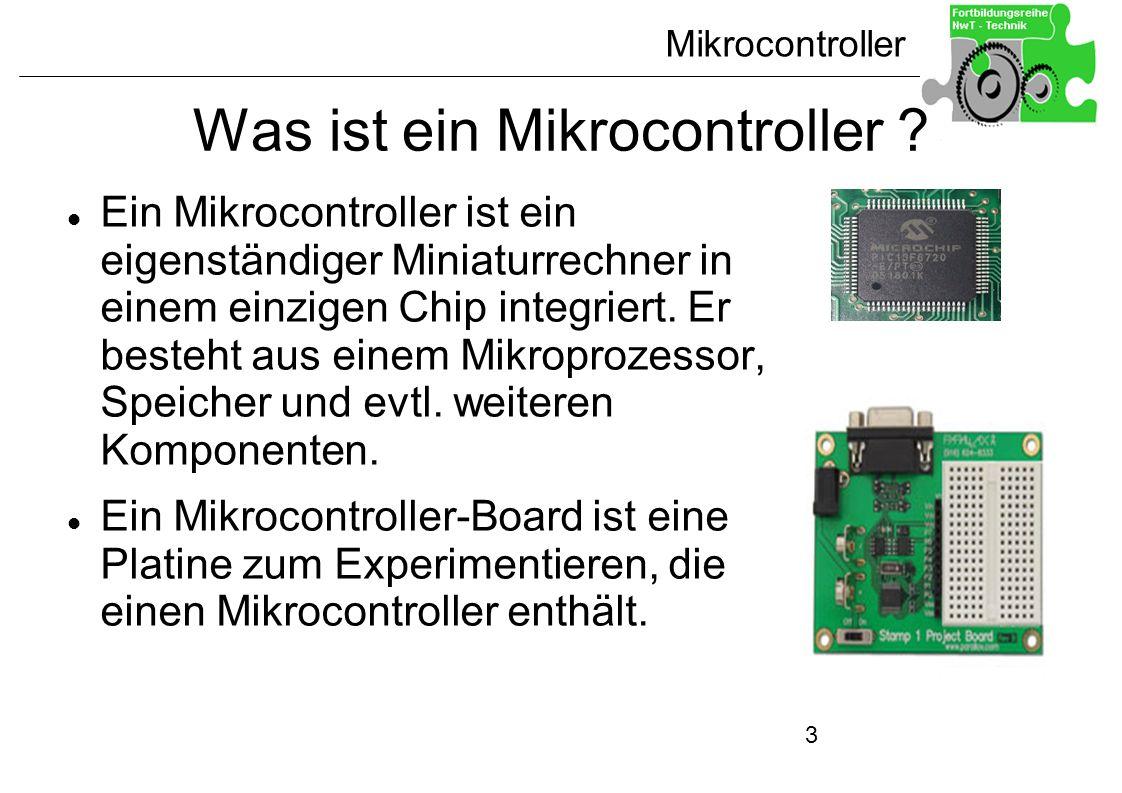 3 Was ist ein Mikrocontroller ? Ein Mikrocontroller ist ein eigenständiger Miniaturrechner in einem einzigen Chip integriert. Er besteht aus einem Mik