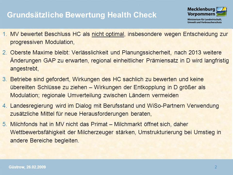 Güstrow, 26.02.20092 1.MV bewertet Beschluss HC als nicht optimal, insbesondere wegen Entscheidung zur progressiven Modulation, 2.Oberste Maxime bleib