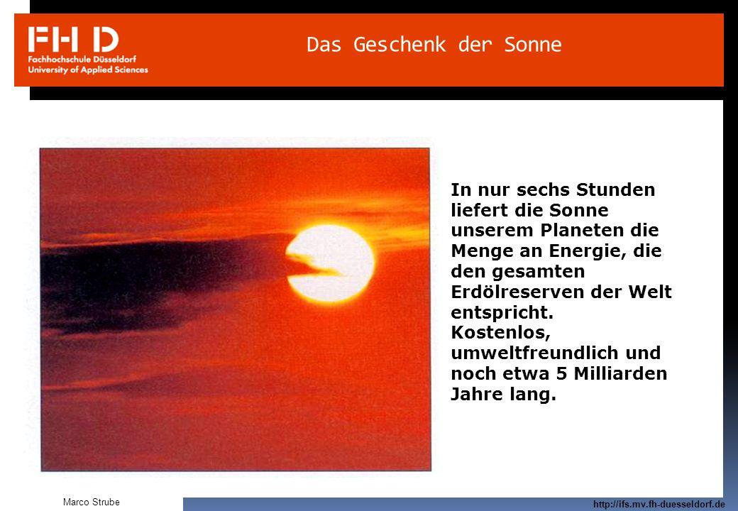 Prof. Dr.-Ing. Frank Kameier © 2009 http://ifs.mv.fh-duesseldorf.de Das Geschenk der Sonne In nur sechs Stunden liefert die Sonne unserem Planeten die