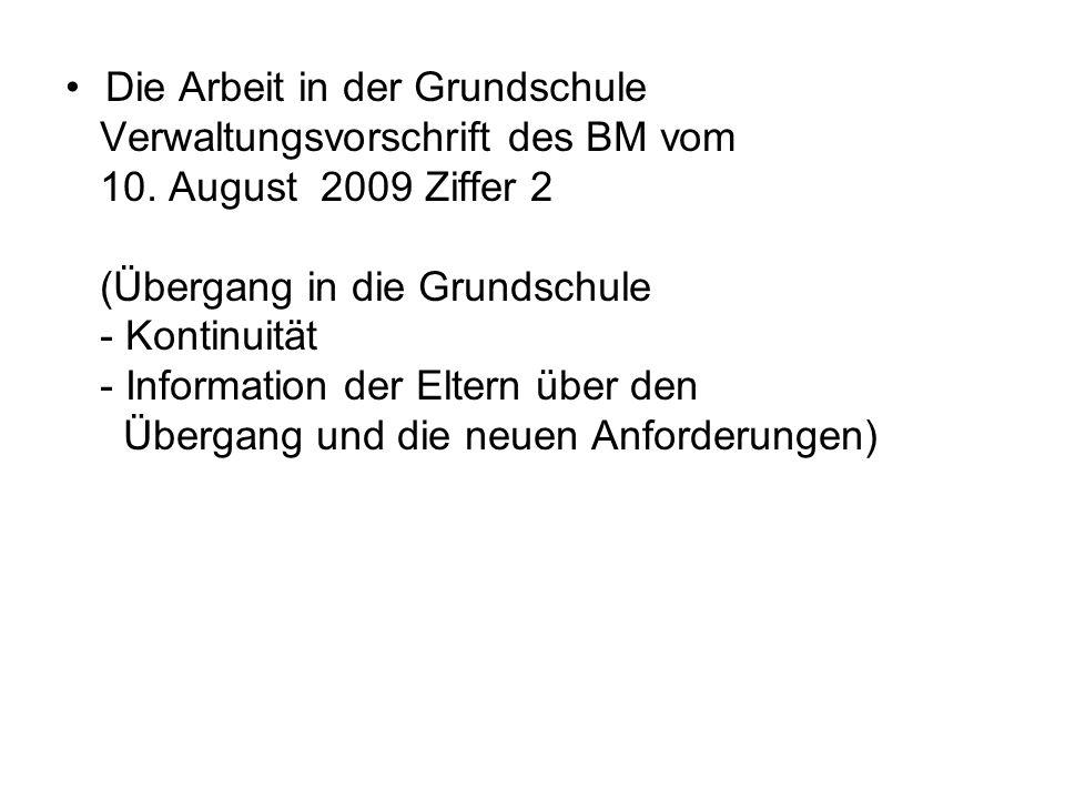 Die Arbeit in der Grundschule Verwaltungsvorschrift des BM vom 10.