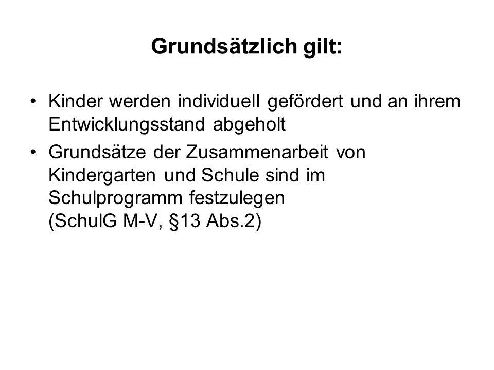 Übergang von der Grundschule in die Orientierungsstufe gesetzliche Grundlagen: Schulgesetz M-V, § 13 Abs.