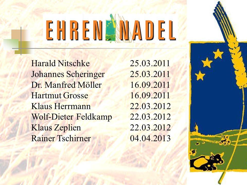 Harald Nitschke25.03.2011 Johannes Scheringer25.03.2011 Dr. Manfred Möller16.09.2011 Hartmut Grosse16.09.2011 Klaus Herrmann22.03.2012 Wolf-Dieter Fel