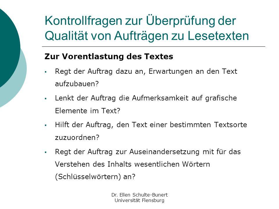 Kontrollfragen zur Überprüfung der Qualität von Aufträgen zu Lesetexten Zur Vorentlastung des Textes Regt der Auftrag dazu an, Erwartungen an den Text