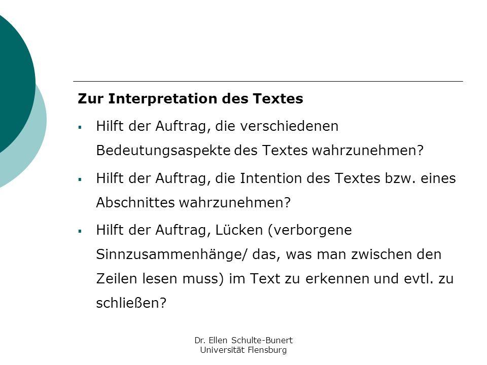 Zur Interpretation des Textes Hilft der Auftrag, die verschiedenen Bedeutungsaspekte des Textes wahrzunehmen? Hilft der Auftrag, die Intention des Tex