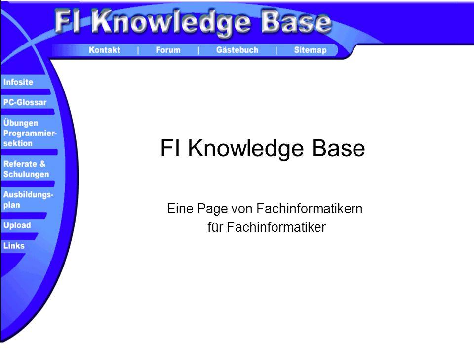 FI Knowledge Base Eine Page von Fachinformatikern für Fachinformatiker