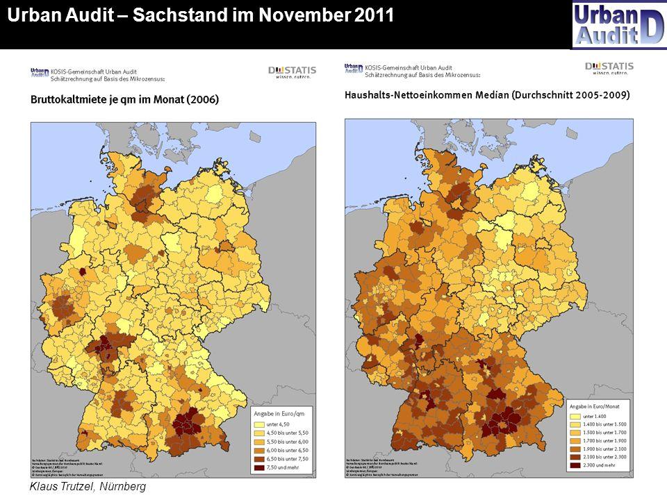 16 Urban Audit – Sachstand im November 2011 Klaus Trutzel, Nürnberg