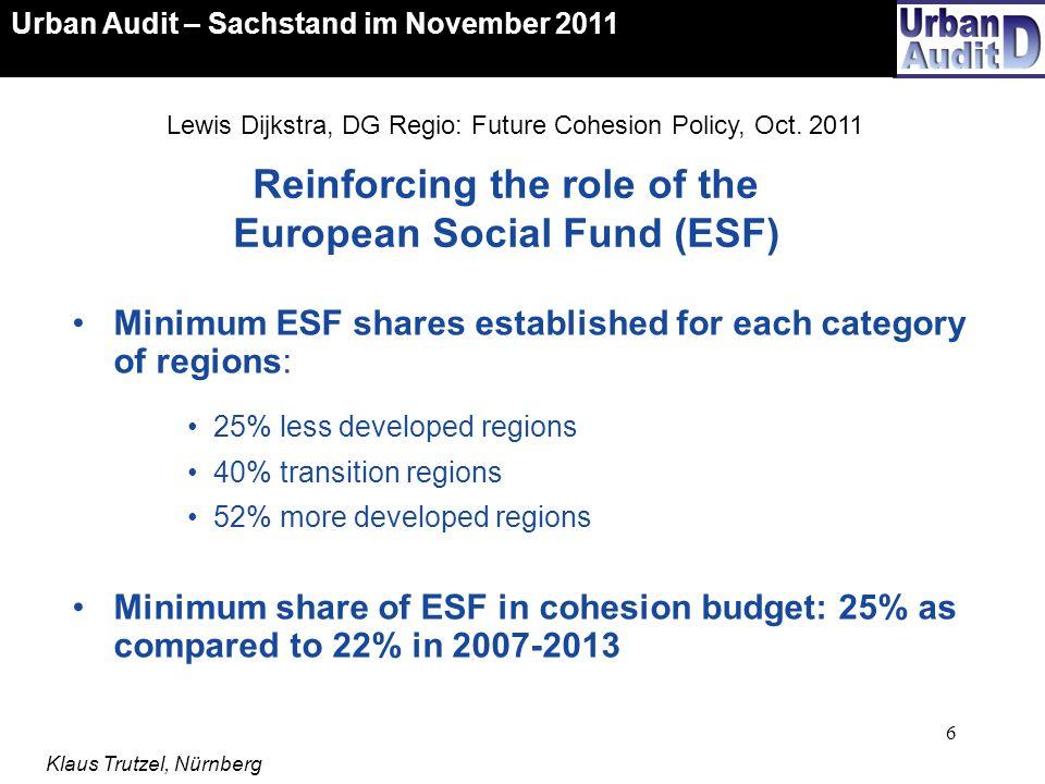 27 Datenkatalog für 2012 ff Urban Audit – Sachstand im November 2011 Klaus Trutzel, Nürnberg