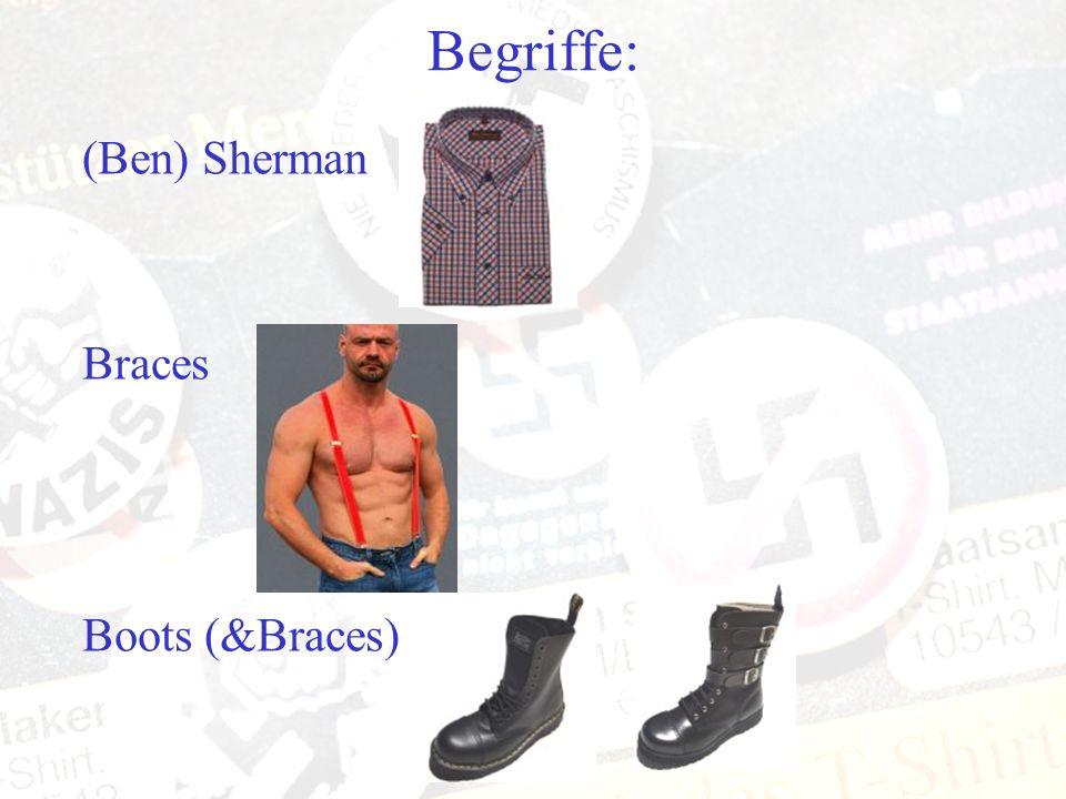 Begriffe: (Ben) Sherman Braces Boots (&Braces)