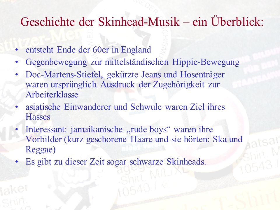 Geschichte der Skinhead-Musik – ein Überblick: entsteht Ende der 60er in England Gegenbewegung zur mittelständischen Hippie-Bewegung Doc-Martens-Stief
