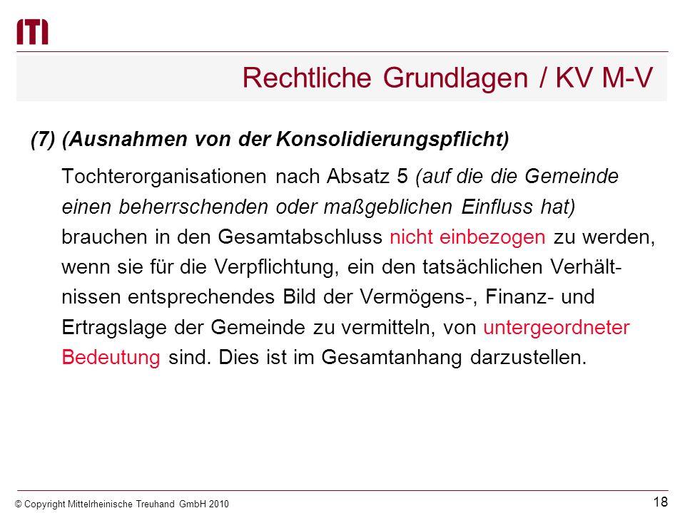 17 © Copyright Mittelrheinische Treuhand GmbH 2010 Exkurs: Rechtliche Grundlagen / HGB vor BilMoG (4)Der nach Absatz 1 ermittelte Wertansatz einer Bet