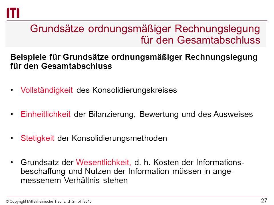 26 © Copyright Mittelrheinische Treuhand GmbH 2010 Rechtliche Grundlagen / GemHVO-Doppik § 59 Gesamtanhang Einzelaufstellung der geforderten Anhangsan