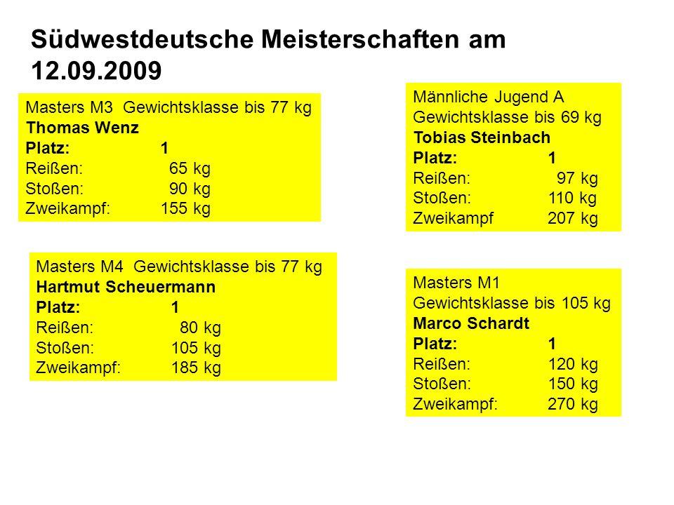 Südwestdeutsche Meisterschaften am 12.09.2009 Männliche Jugend A Gewichtsklasse bis 69 kg Tobias Steinbach Platz:1 Reißen: 97 kg Stoßen: 110 kg Zweikampf207 kg Masters M1 Gewichtsklasse bis 105 kg Marco Schardt Platz:1 Reißen: 120 kg Stoßen: 150 kg Zweikampf: 270 kg Masters M3 Gewichtsklasse bis 77 kg Thomas Wenz Platz:1 Reißen: 65 kg Stoßen: 90 kg Zweikampf: 155 kg Masters M4 Gewichtsklasse bis 77 kg Hartmut Scheuermann Platz:1 Reißen: 80 kg Stoßen: 105 kg Zweikampf: 185 kg