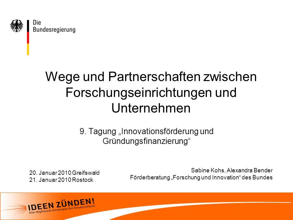 Förderberatung Forschung und Innovation des Bundes Inhalt Wie funktioniert die Forschungsförderung.